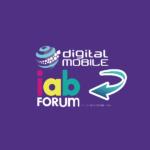 iab-forum-digital-mobile
